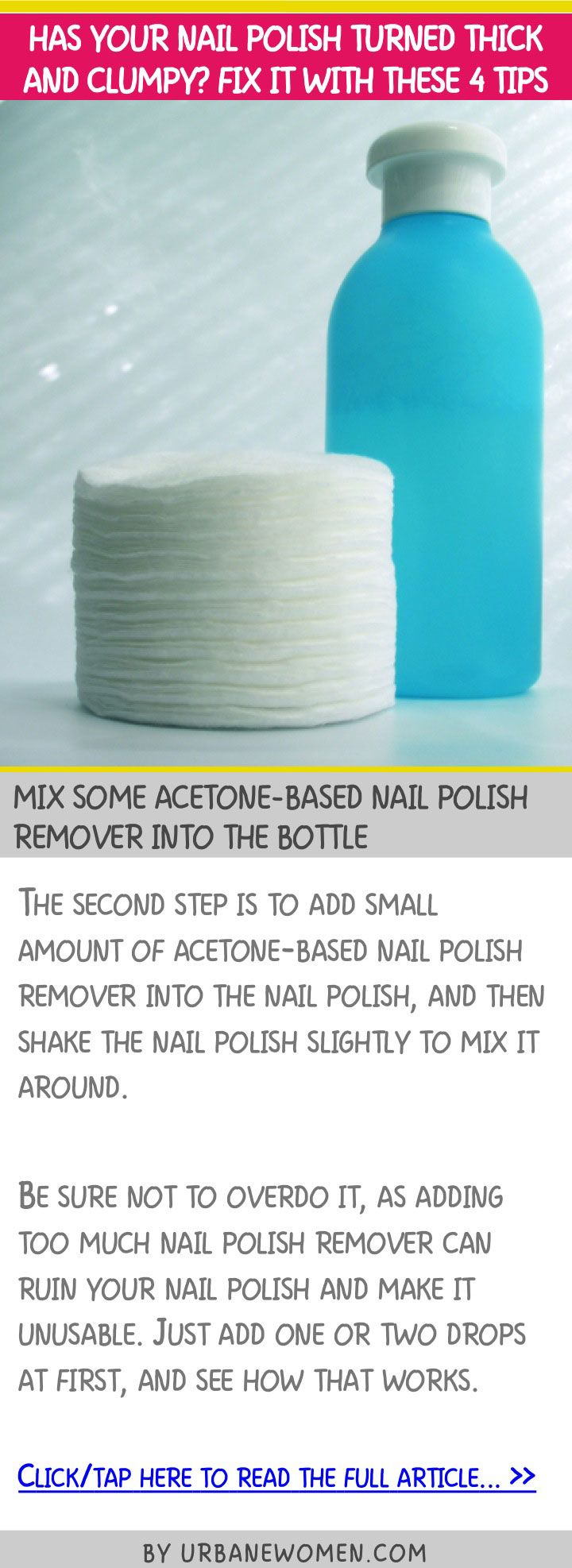 Has your nail polish turned thick and clumpy? Fix it with these 4 tips - Mix some acetone-based nail polish remover into the bottle