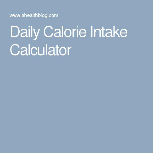 The  Best Calorie Intake Calculator Ideas On