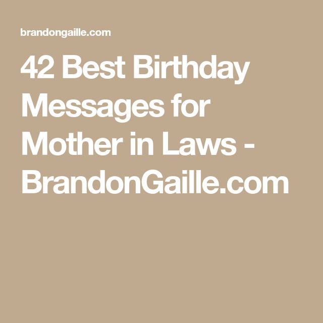 42 Best Birthday Messages for Mother in Laws - BrandonGaille.com