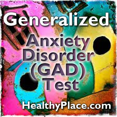 """""""A generalized anxiety disorder (GAD) test can be helpful in indicating the need for a professional GAD screening. Take the GAD test."""