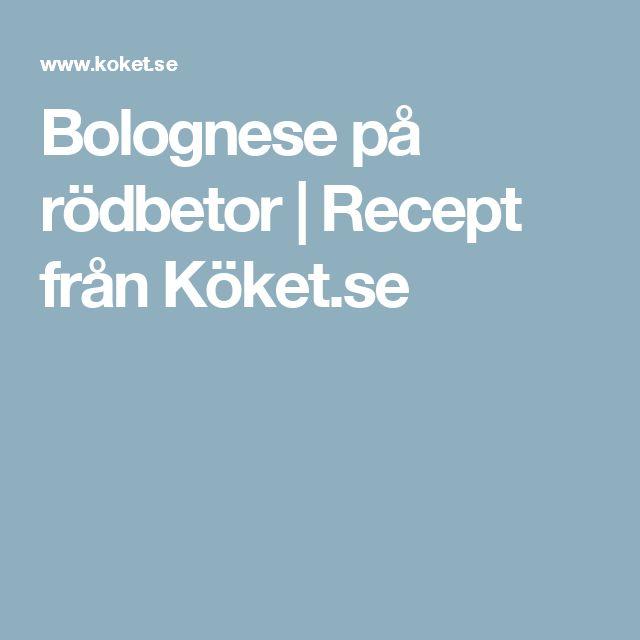 Bolognese på rödbetor   Recept från Köket.se