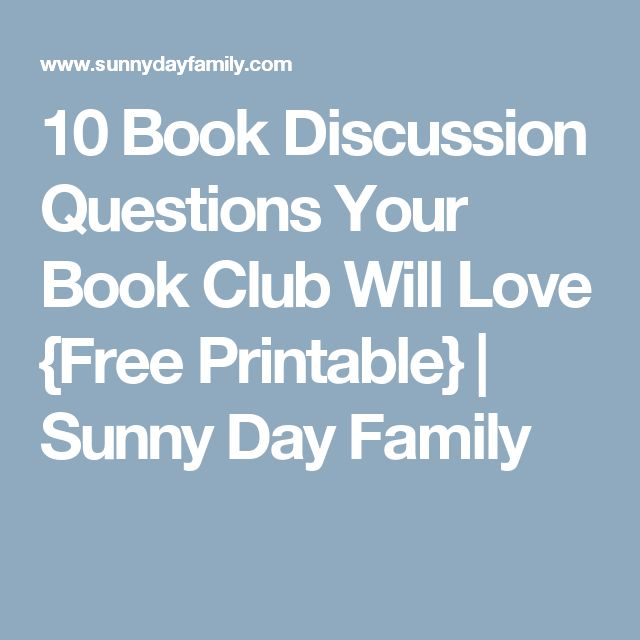10 Book Discussion Questions Your Book Club Will Love {Free Printable} | Sunny Day Family