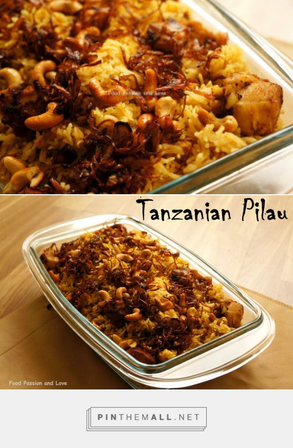 25 best zanzibar tanzania images on pinterest african recipes tanzanian pilau foodpassionandlove this recipe makes great use of a pressure cooker but forumfinder Gallery
