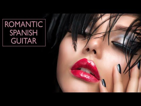 Romantic Spanish Guitar Mix - Instrumental Guitar Best Hits (Relaxing Music - Background Music) - YouTube