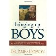 Bringing up Boys by Dr. James Dobson
