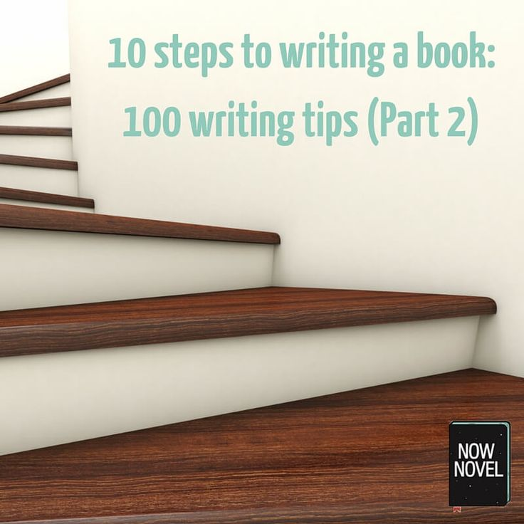 The second 50 of 100 writing tips on the 10 steps of writing a book. Practical advice on everything from revising your novel to helpful book promotion tips.