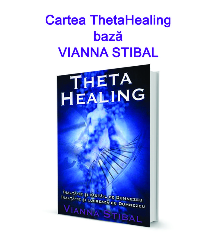 Cartea Theta Healing pdf – Theta Healing