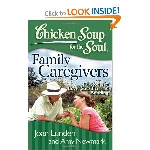 182 best books for caregivers images on pinterest caregiver the nook book ebook of the chicken soup for the soul family caregivers 101 stories of love sacrifice and bonding by joan lunden amy newmark fandeluxe PDF