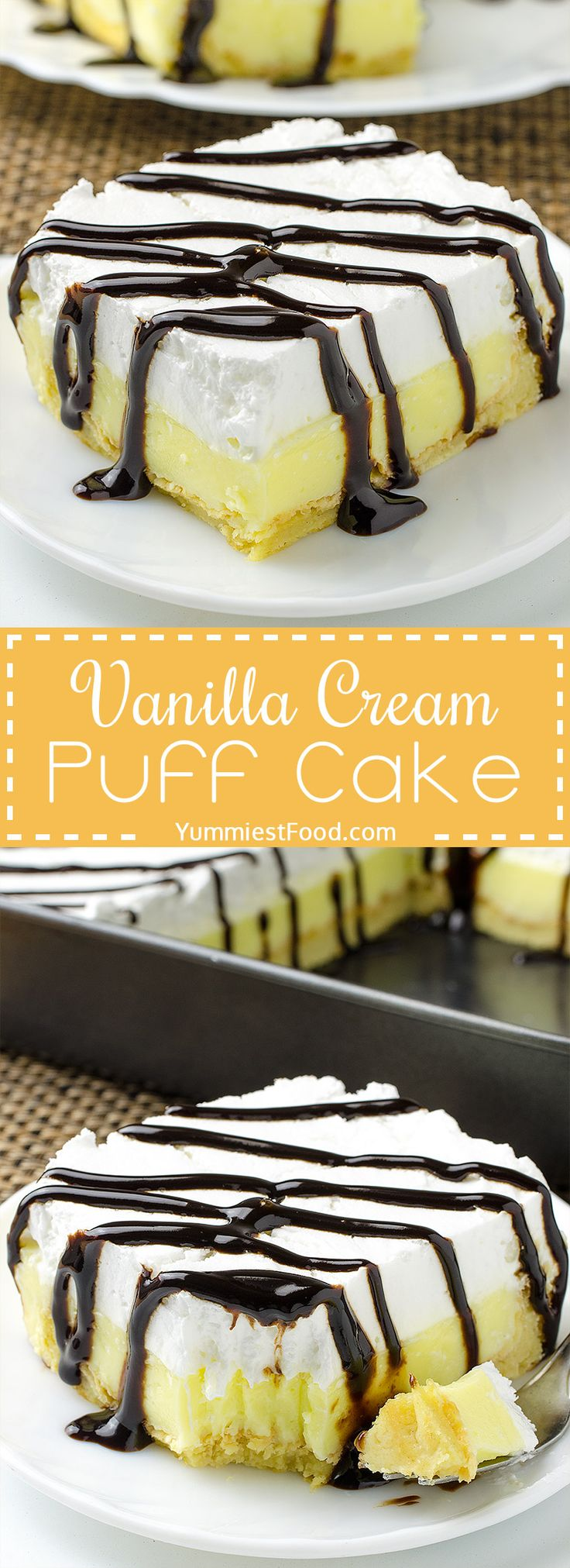 Vanilla Cream Puff Cake or Eclair Cake - so easy, quick and creamy! Perfect combination with vanilla and chocolate