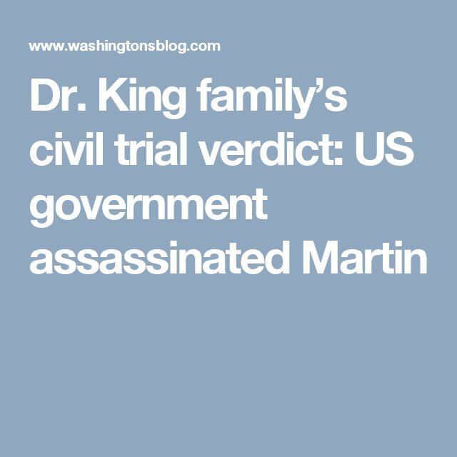 Dr. King family's civil trial verdict: US government assassinated Martin