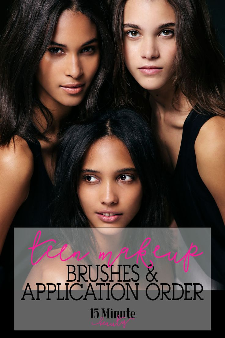 Teen Makeup Series  Product Application Order and The Best Cheap Makeup Brushes The Teen Makeup Series: The best order to apply makeup in and essential makeup brushes for teens. Everything you need to know.