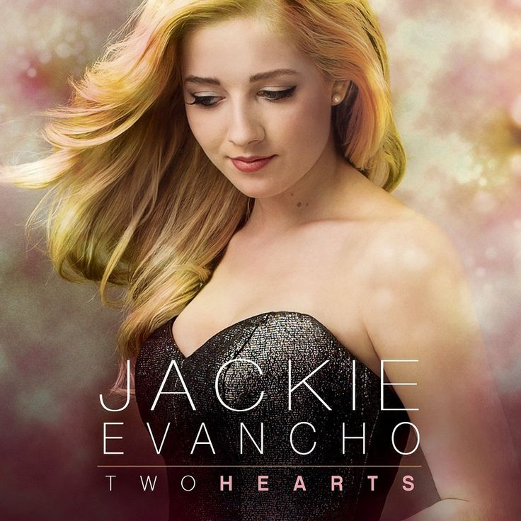 Jackie Evancho - Two Hearts (2-CD)