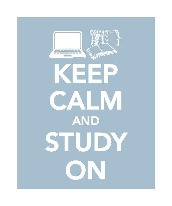 Keep Calm Study On