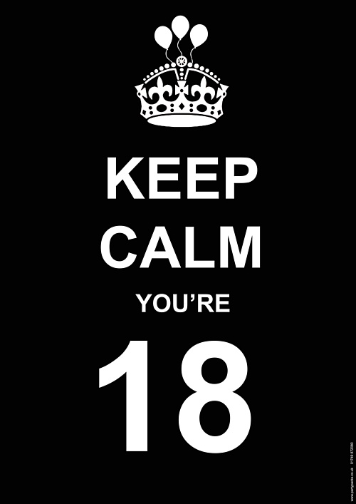 Image Detail for - ... Age Specific > 18th Birthday Party > Keep Calm Age 18 Poster - A3