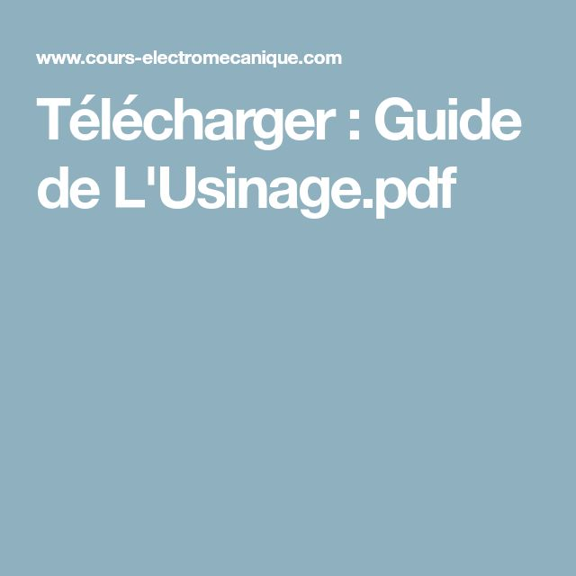 t u00e9l u00e9charger   guide de l u0026 39 usinage pdf