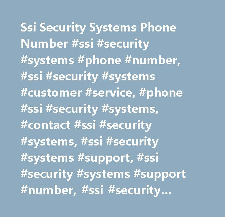 Ssi Security Systems Phone Number #ssi #security #systems #phone #number, #ssi #security #systems #customer #service, #phone #ssi #security #systems, #contact #ssi #security #systems, #ssi #security #systems #support, #ssi #security #systems #support #number, #ssi #security #systems #customer #number, #ssi #security #systems #customer #service #number, #ssi #security #systems #contact #number, #ssi #security #systems #customer #support #number…