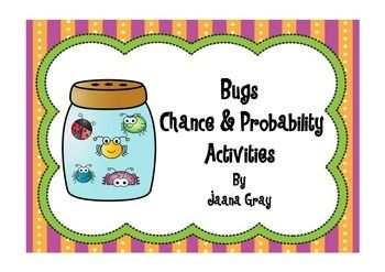 A fun unit to explore probability using a bug theme.