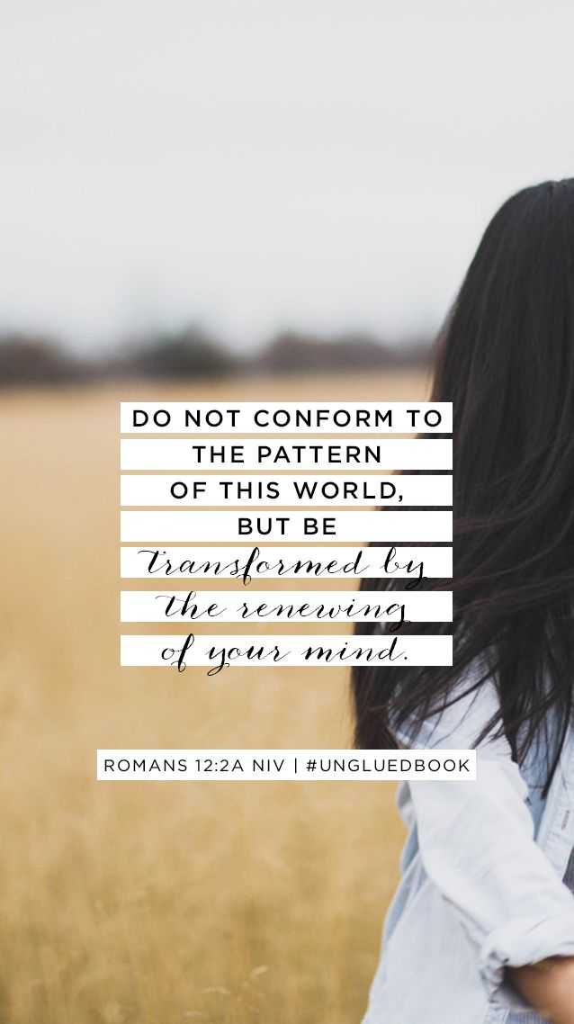 FREE Memory Verse mobile background of Romans 12:2 || #Ungluedbook Week 1 at Proverbs 31 Online Bible Studies.