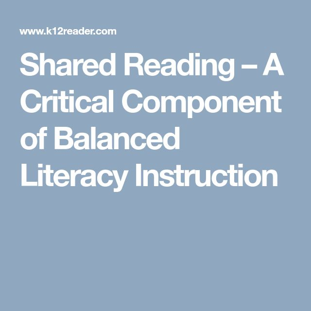 Shared Reading – A Critical Component of Balanced Literacy Instruction
