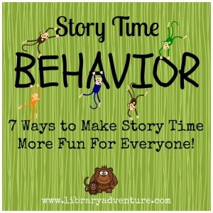 7 Ways to Make Story Time More Fun for Everyone from Anne at The Library Adventure