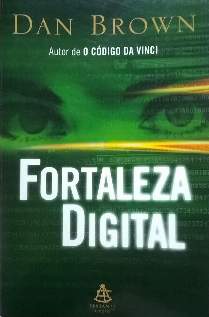 Entre Frases e Palavras: Fortaleza Digital - Dan Brown