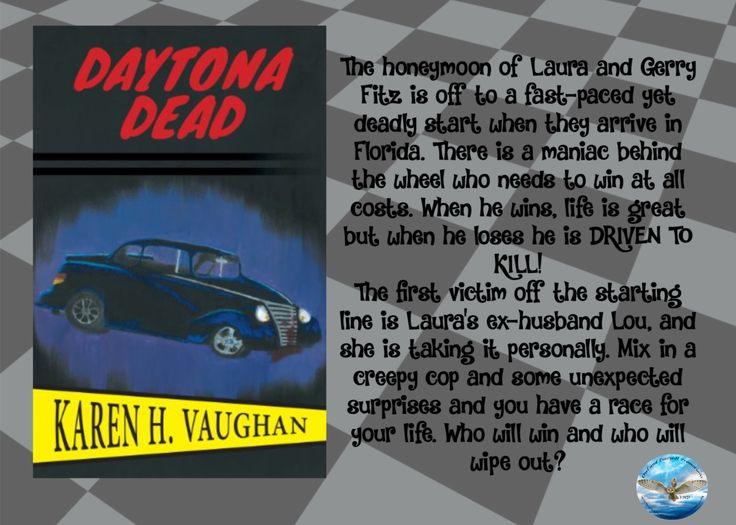 "The Corpse Magnet does it again – on her Honeymoon!! – ""Daytona Dead"" (Laura & Gerry Mystery #3) by Karen Vaughan"