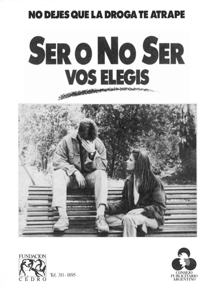 """""""Ser o no Ser.Vos elegís""""-1989"""