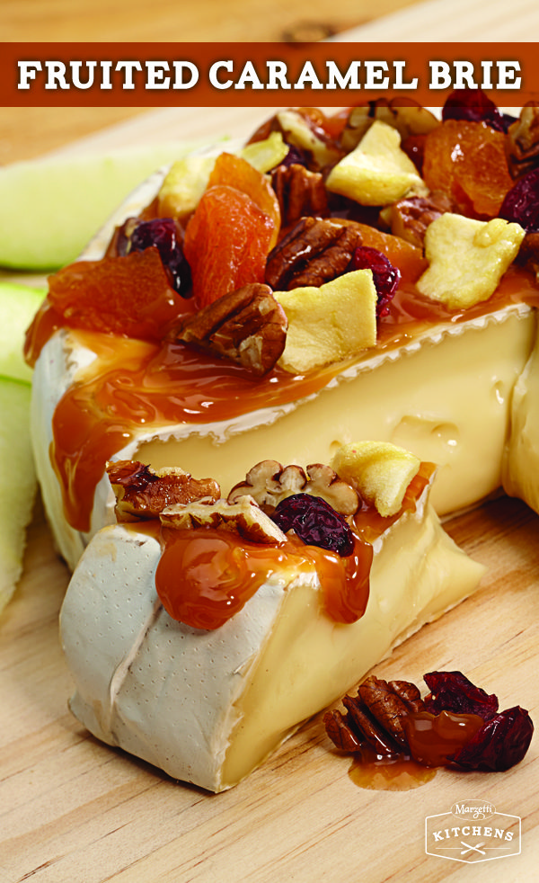 Fruited Caramel Brie: A decadent appetizer of Brie cheese topped with ...