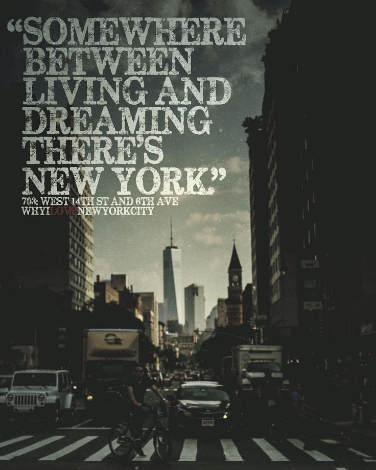 Quotes About New York City: Why I Love New York City