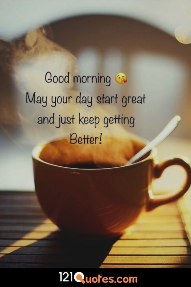 Good Morning Quotes Coffee Happiness Quotes Morning Quotes Funny Good Morning Inspirational Quotes Funny Good Morning Messages