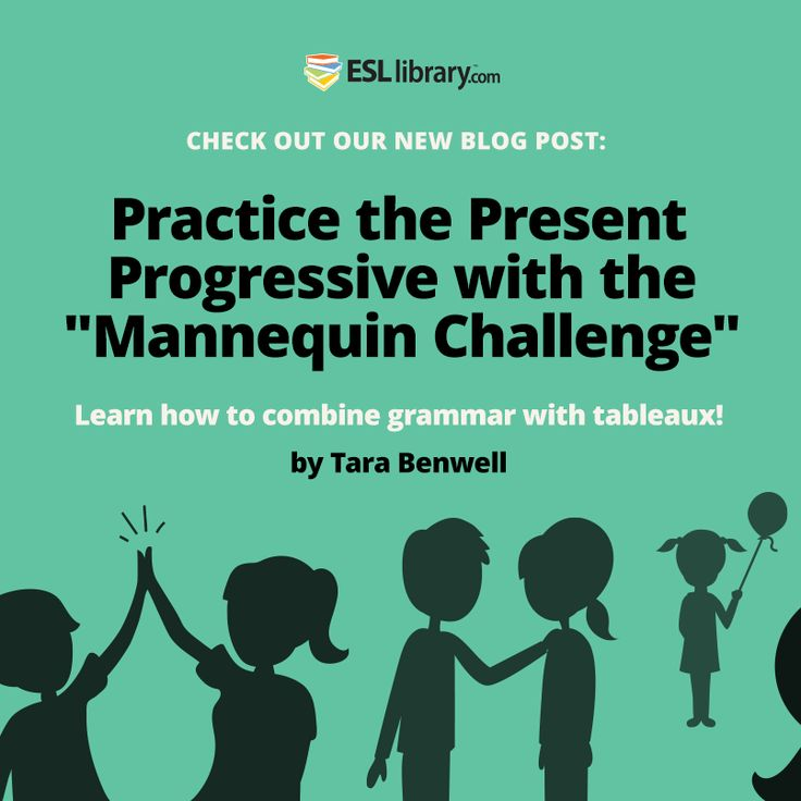 Practice the Present Progressive with the Mannequin Challenge http://blog.esllibrary.com/2016/11/15/present-progressive-mannequin-challenge/