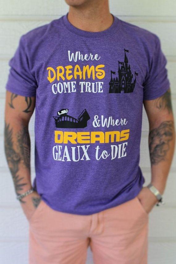 LSU Disney Shirt for Men / LSU Death Valley Shirt / Dreams