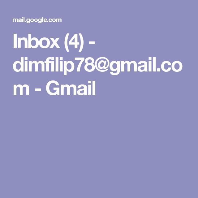 Inbox (4) - dimfilip78@gmail.com - Gmail