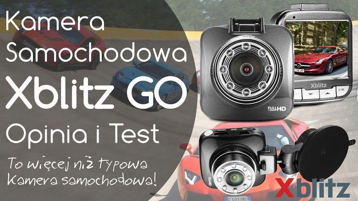 Xblitz GO Kamera samochodowa - Opinia i Test