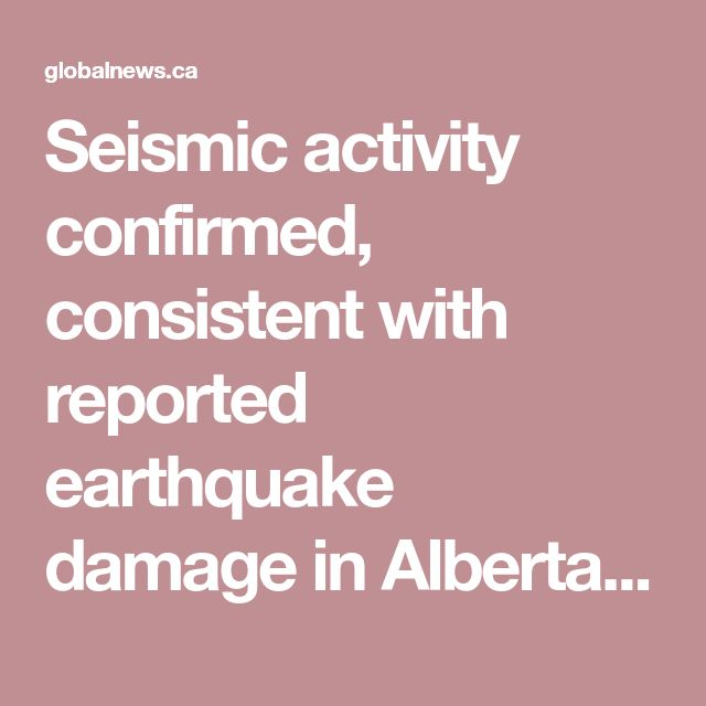 Seismic activity confirmed, consistent with reported earthquake damage in Alberta Beach