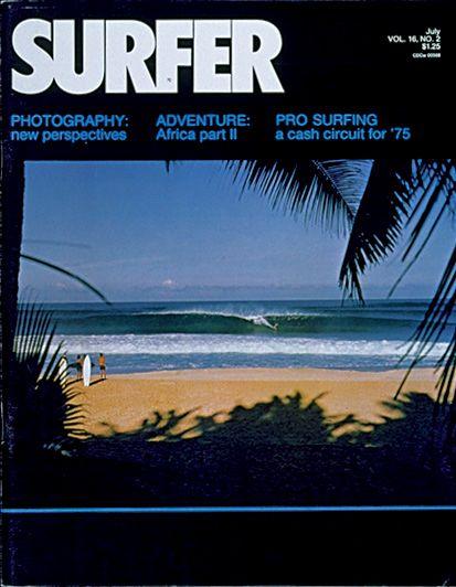 July 1975. #SURFERPhotos