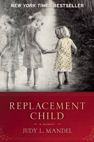 Replacement Child: A Memoir by Judy L. Mandel http://www.amazon.com/dp/1580054765/ref=cm_sw_r_pi_dp_BjTIwb0652Z7W