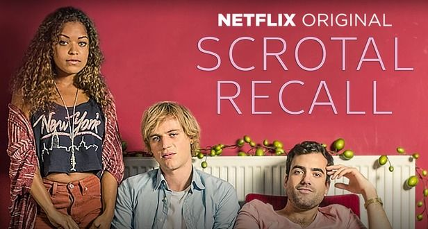 Scrotal Recall Is on Netflix, So Your Weekend Is Booked