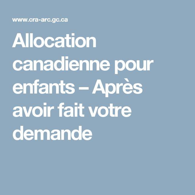 Allocation canadienne pour enfants – Après avoir fait votre demande