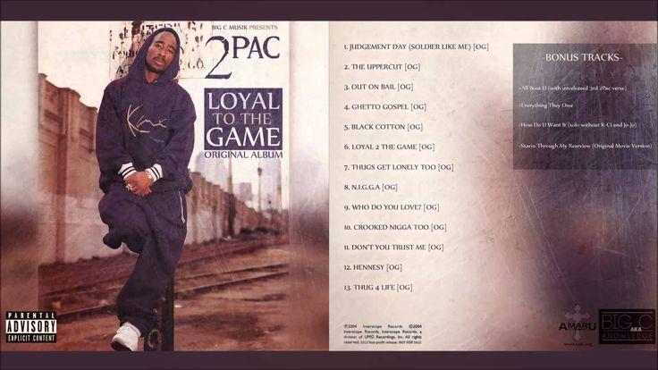 2pac  - Thug 4 Life - Original Version  [LOYAL TO THE GAME ] - YouTube