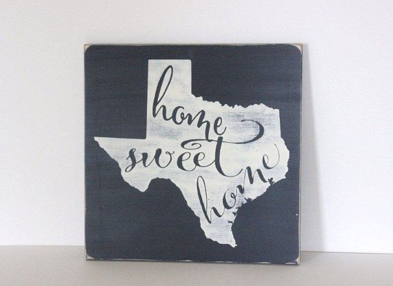 Home sweet home Texas Texas sign distressed by SevenSimonLaneWords