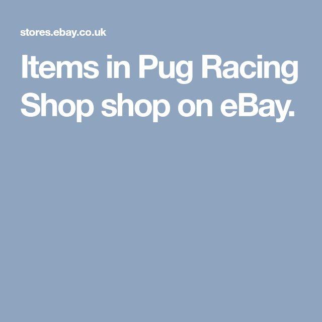 Items in Pug Racing Shop shop on eBay.