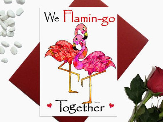 Valentine's day card  Flamingos  We flamin-go together