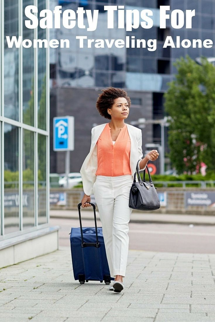 Safety Tips For Women Traveling Alone - Kickass Living