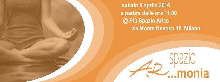 #armonia e #benessere 9 aprile per tutti in via Monte nevoso 16 ! info@spazioaries.it