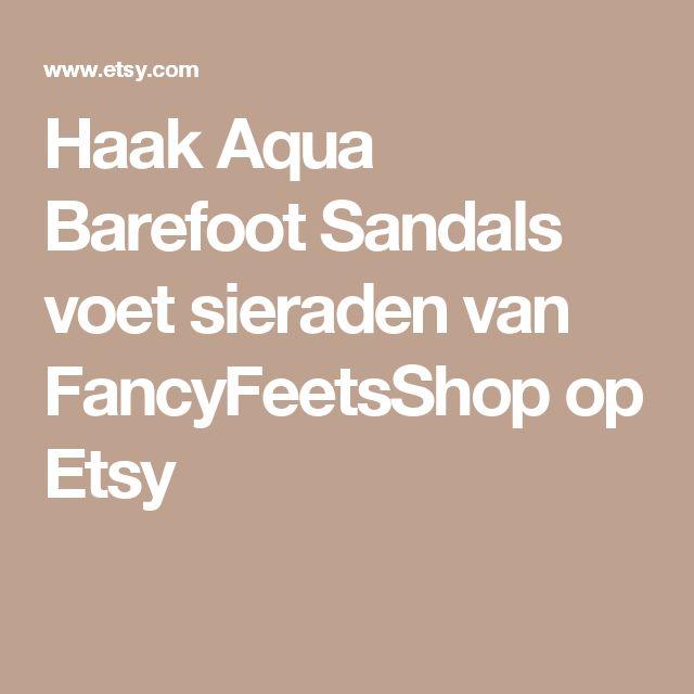 Haak Aqua Barefoot Sandals voet sieraden van FancyFeetsShop op Etsy