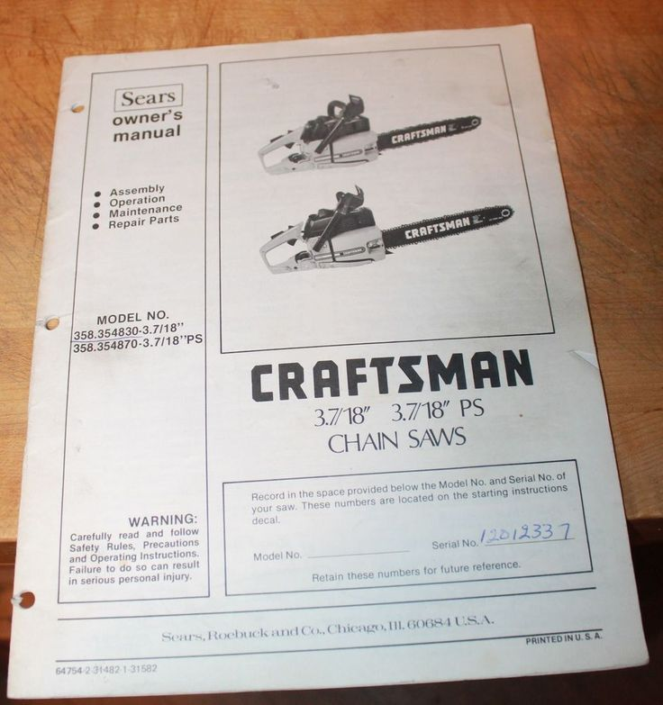 Sears Craftsman Chainsaw Owners Manual 358354830 358354870 3 7/8 & 3 7/8 PS #SearsCraftsman