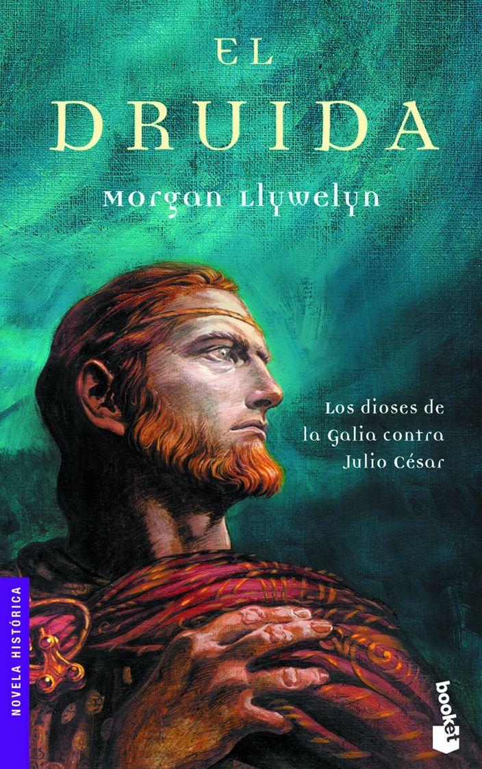 """Morgan Llywelyn """"El Druida"""""""