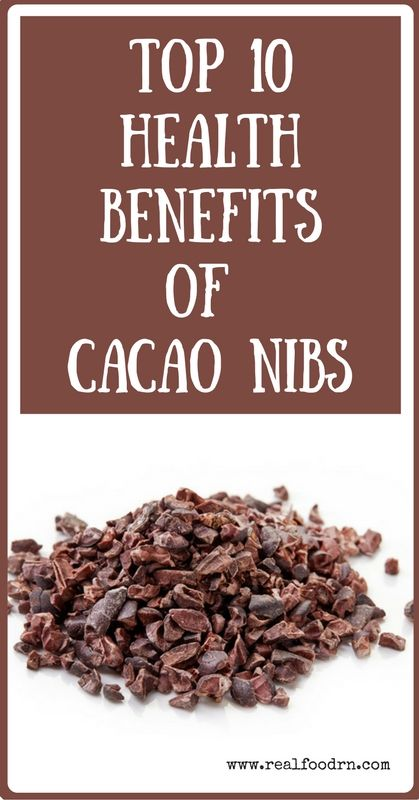 Top 10 Health Benefits of Cacao Nibs. Not only are these raw chocolate bits delicious, but they also pack a nutritional punch. Add them to your favorite smoothie to give it a delicious chocolate flavor that is full of antioxidants! realfoodrn.com