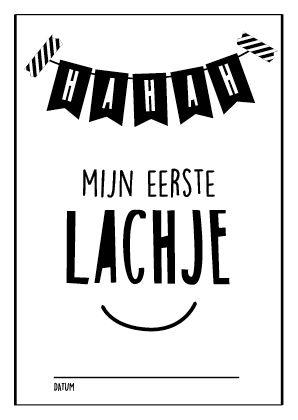 Hahah! Mijn eerste lachje! Baby mijlpaalkaarten van studio zwartwit www.studiozwartwit.nl/shop